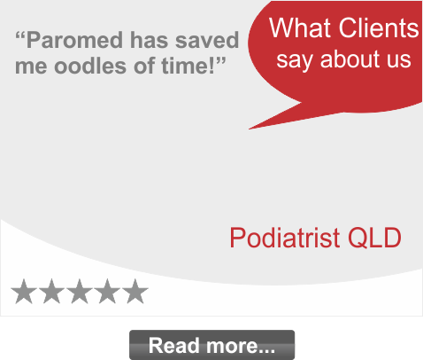 Paromed has saved me oodles of time!